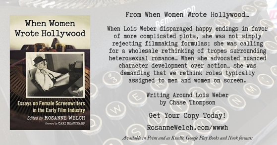 Quotes from When Women Wrote Hollywood - 40 in a series - Rethinking On-Screen Gender Roles