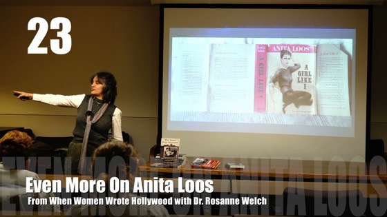 23 Even More On Anita Loos from