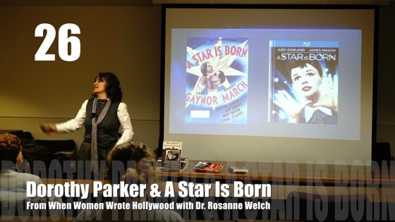 26 Dorothy Parker and A Star Is Born from