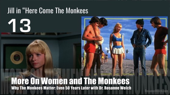 13 More On Women And The Monkees from