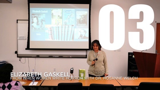 03 Elizabeth Gaskell from When Women Write Horror with Dr. Rosanne Welch [Video] (1 minute 3 seconds)