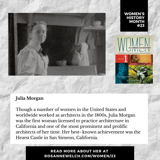 Women's History Month 23: Julia Morgan