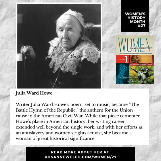 Women's History Month 27: Julia Ward Howe