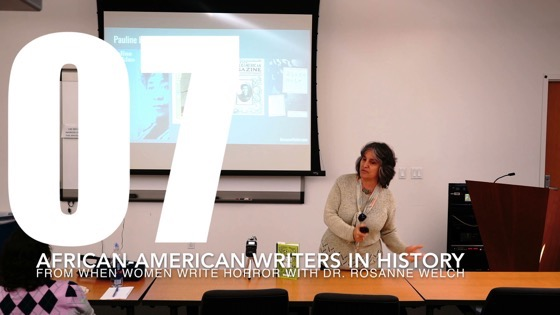 07 African-American Writers In History from When Women Write Horror with Dr. Rosanne Welch