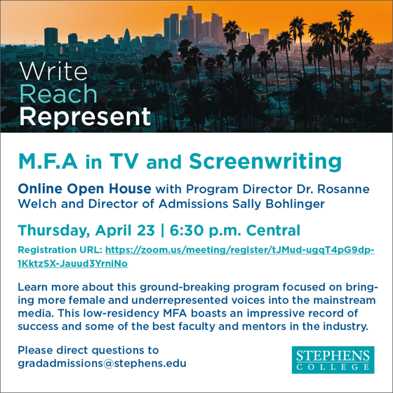 Event: Stephens MFA in TV and Screenwriting Online Open House - Thursday, April 23, 2020