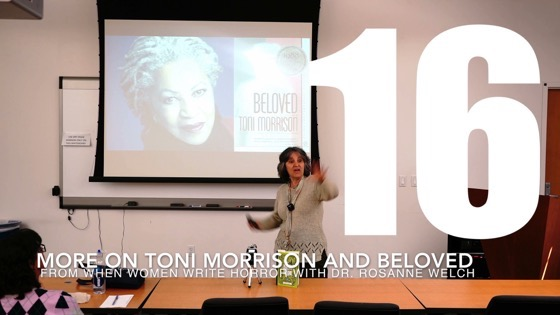 16 More On Toni Morrison and Beloved from When Women Write Horror with Dr. Rosanne Welch [Video] (31 seconds)