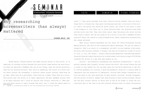 Text of Rosanne's Keynote at 10th Screenwriter Stories Seminar: Screenplay-X at the Université Presbytériènne Mackenzie in São Paulo, Brazil.