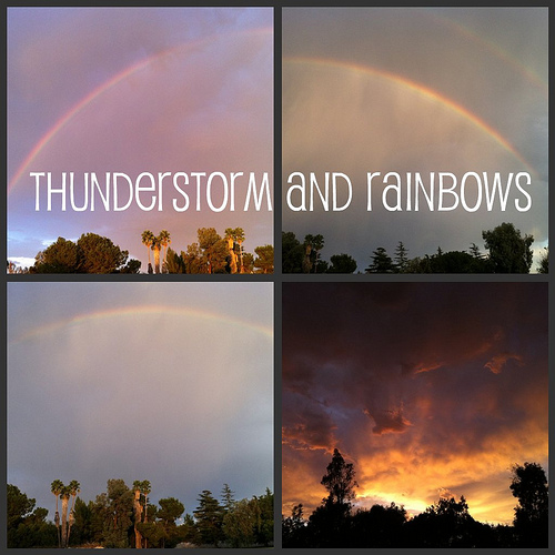 Thunderstorm and Rainbows