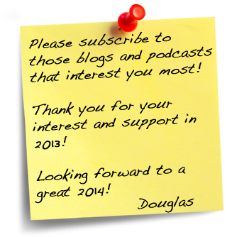 All About Douglas – Choose what you want to see and hear from me in 2014!