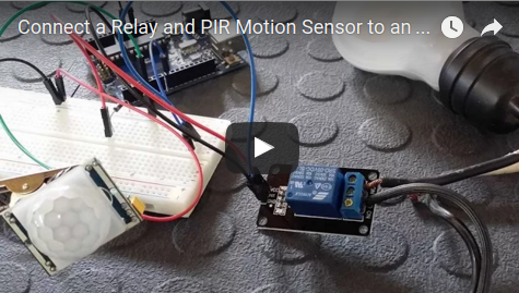 Liked: Connect a Relay and PIR Motion Sensor to an Arduino – Tutorial [Video]