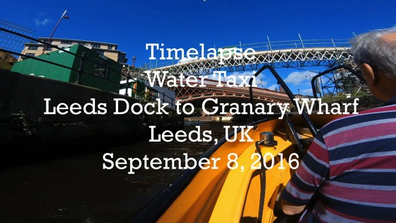 Places UK: Time-lapse: Water Taxi, Leeds Dock to Granary Wharf,, River Aire, Leeds, UK [Video]