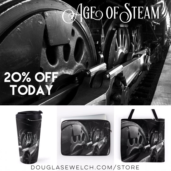 """Get these """"Age of Steam"""" items and much more from Douglas E. Welch"""