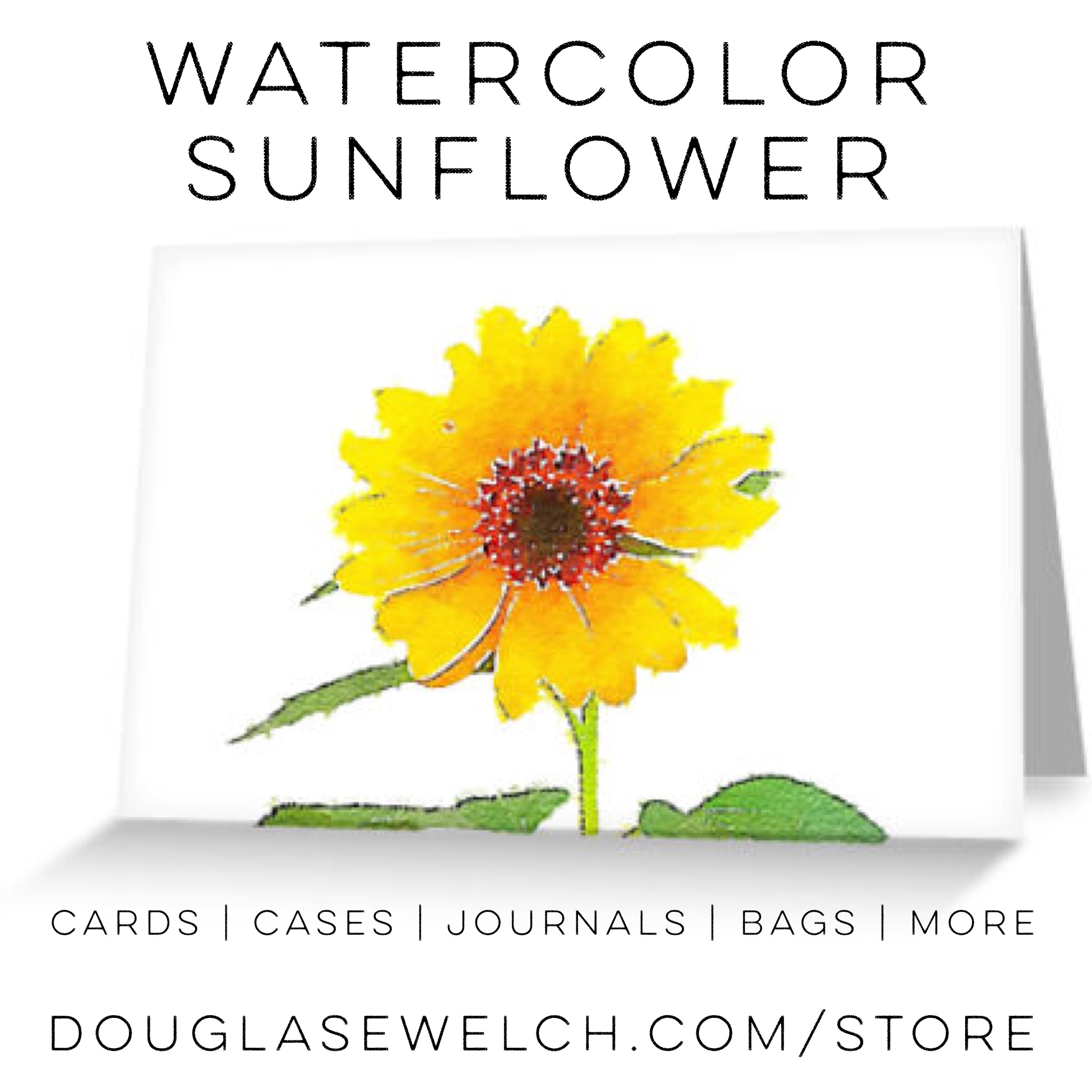 Share these Watercolor Sunflower cards and more exclusively from Douglas E. Welch