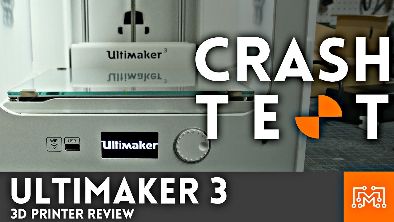 On YouTube: Ultimaker 3 Review // Crash Test