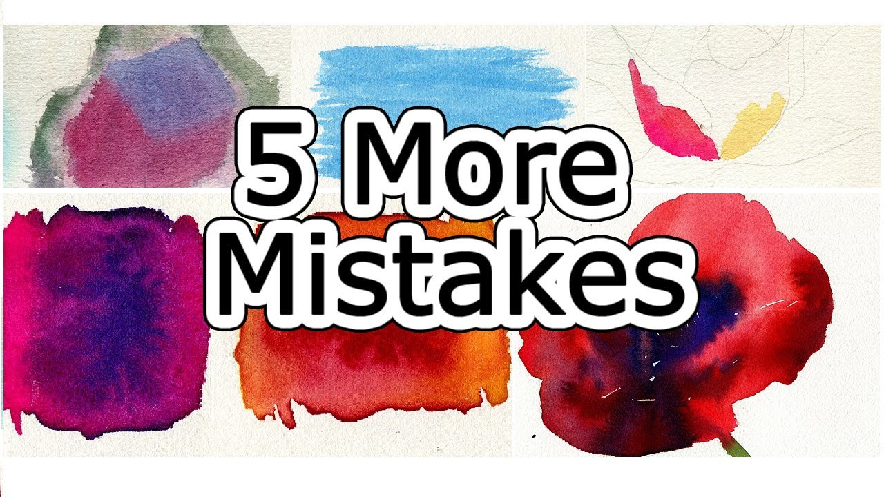On YouTube: Watercolor Tips to Improve Paintings – 5 MORE Beginner Mistakes