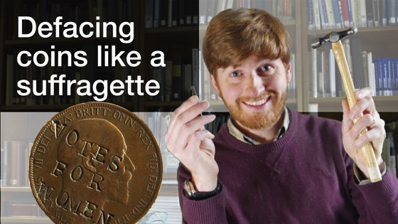 On YouTube: Defacing coins like a suffragette | Curator's Corner Season 2 Episode 4