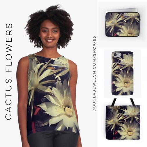 NEW DESIGN – White Cactus Flowers Tops, Totes, Smartphone Cases, and Much More!