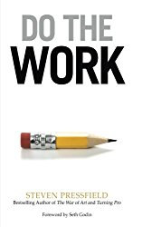 10 Do the Work by Steven Pressfield | Douglas E. Welch Holiday Gift Guide 2017