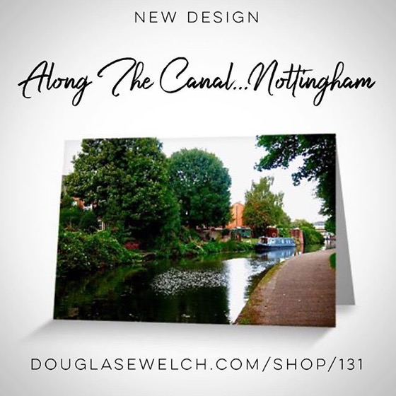 "New Design – Join Me On My Travels With These ""Along the Canal…Nottingham"" Cards, Postcards and Much More!"