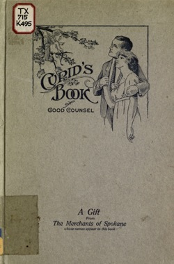 Historical Cooking Books: – Cupid's book of good counsel by (E. F.) Kiessling  & Son – 18 in a series