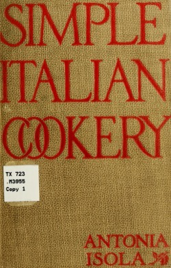 Historical Cooking Books: Simple Italian cookery (192) by Mabel Earl McGinnis – 24 in a series