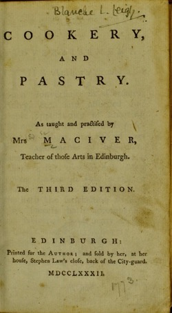 Historical Cooking Books: Cookery and pastry by Susanna Maciver (1782) – 32 in a series