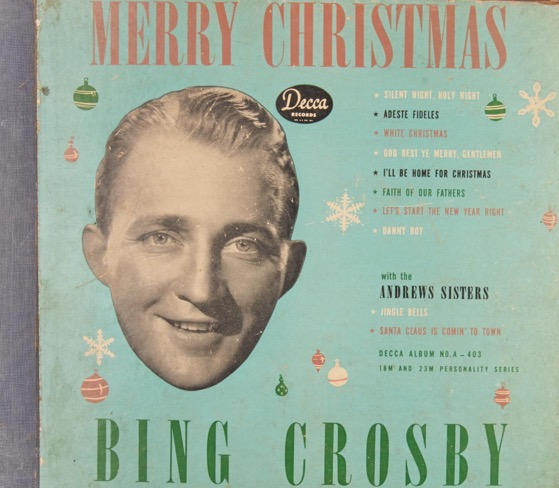 Christmas Past – 20 in a series – Merry Christmas by John Scott Trotter and His Orchestra; Buck Ram; Bing Crosby; Franz Gruber; Walter Kent; Max Terr's Mixed Chorus; Kim Gannon; Fred. E. Weatherly