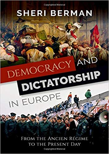 To Be Read: Democracy and Dictatorship in Europe: From the Ancien Régime to the Present Day