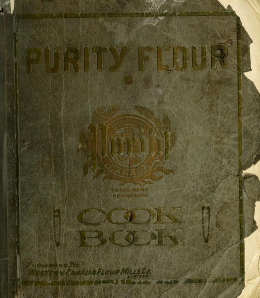 Historical Cooking Books – 54 in a series – Purity Flour Cookbook (1917)