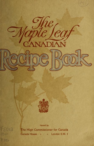 Historical Cooking Books – 56 in a series – The Maple Leaf Canadian Recipe Book By Kathleen K. Bowker