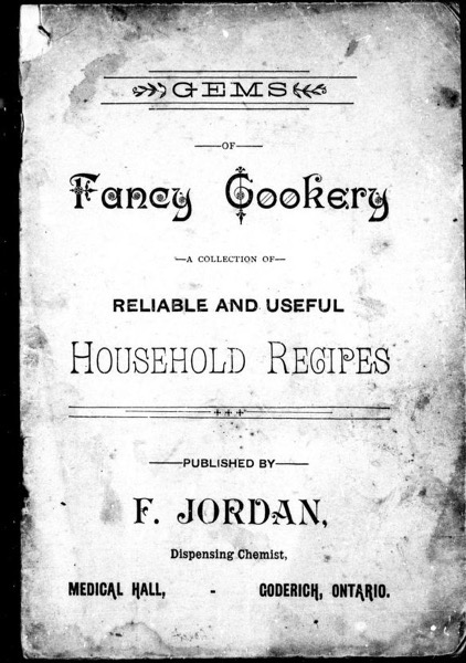 Historical Cooking Books – 63 in a series – Gems of fancy cookery: a collection of reliable and useful household recipes (1890)