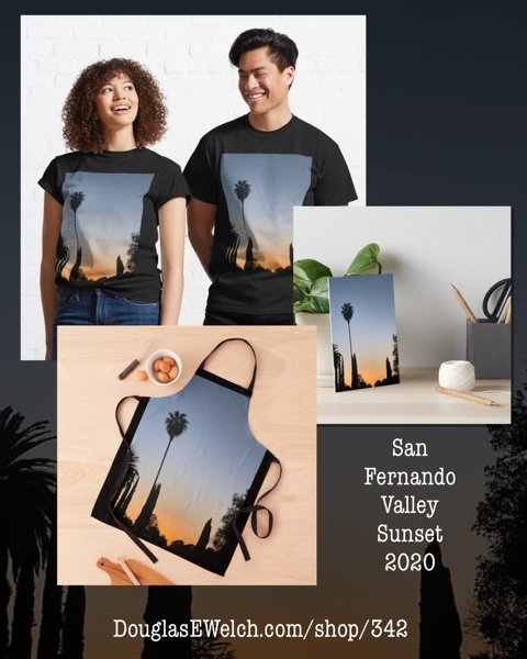New Design: San Fernando Valley Sunset 2020 from Douglas E. Welch Design and Photography [For Sale]