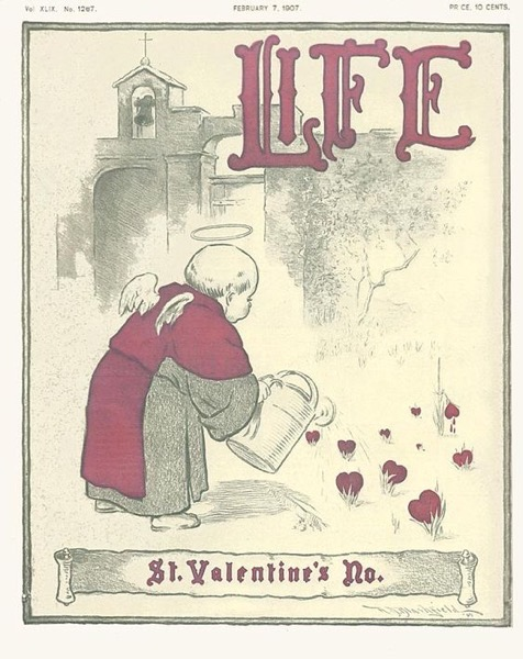 Valentine's 2021 – 2 in a series – Life Magazine Valentine's Cover (1907)