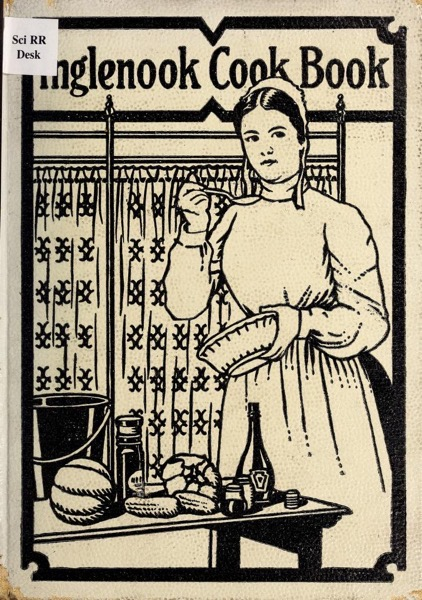 Historical Cooking Books – 88 in a series – The Inglenook cook book (1911)