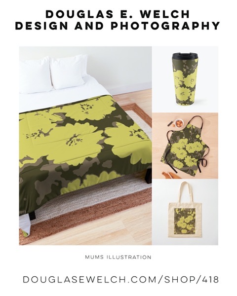 New Design: Mums Illustration Products from Douglas E. Welch Design and Photography [For Sale]
