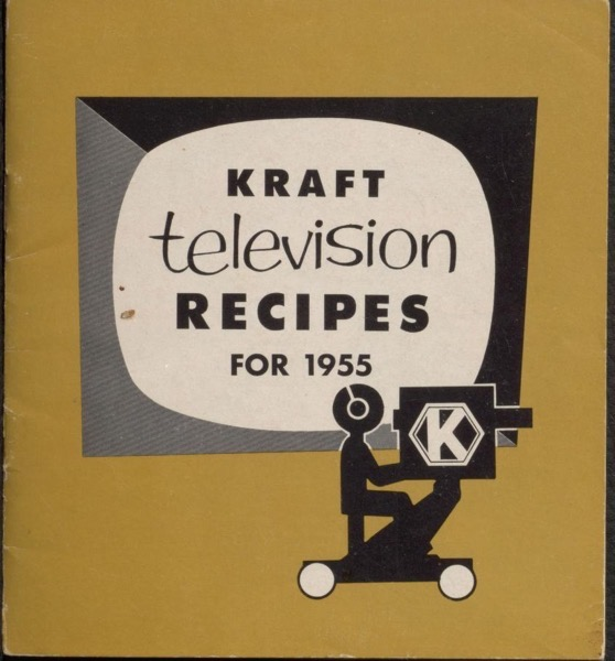 Historical Cooking Books – 95 in a series – Kraft television recipes for 1955
