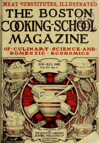 Historical Cooking Books – 108 in a series – The Boston Cooking School magazine of culinary science and domestic economics (1896)